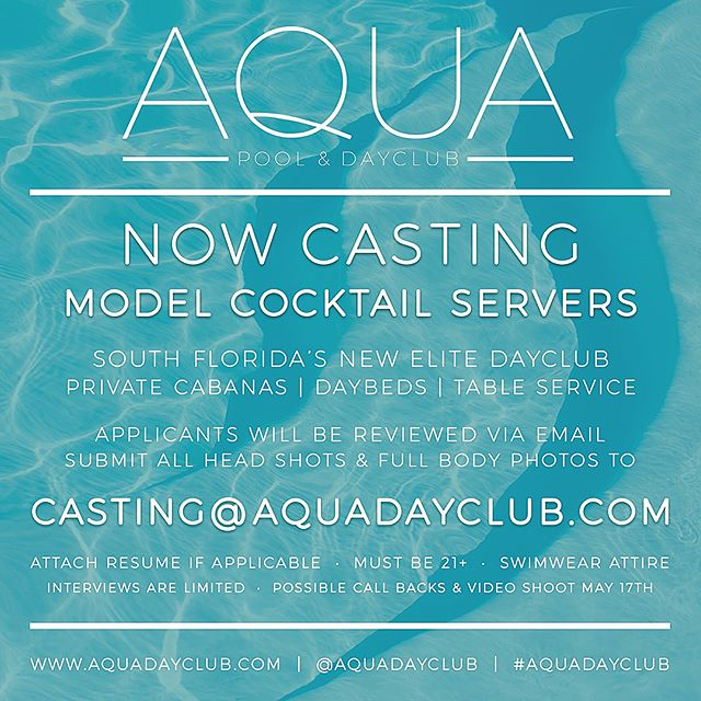 Now casting cocktail servers for @aquadayclub , this will only be a 4 event series from June - Sept once a month on a Sunday! 🍾💲🎶 please send email, and tag some friends that you think should get the job 😎 👙