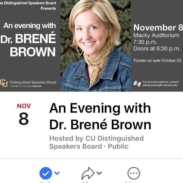 @cuboulder presents An Evening with Dr. Brené Brown 11/8 @brenebrown #PTSD #anxiety #trauma #CUBoulder  Tickets on sale 10/23 #cuboulderevents #colorado #mentalhealth #selfcare #drbrenebrown #mackyauditorium #boulder #bouldercolorado