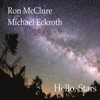 Ron McClure/Michael Eckroth Hello Stars