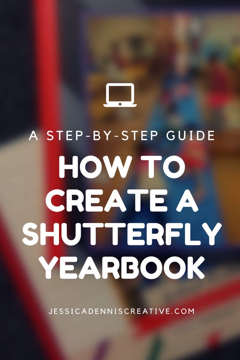 how to create a shutterfly yearbook jessica dennis creative