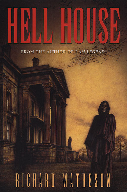 11. Hell House by Richard Matheson