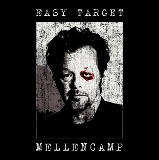 song-of-the-day-easy-target-by-john-mellencamp