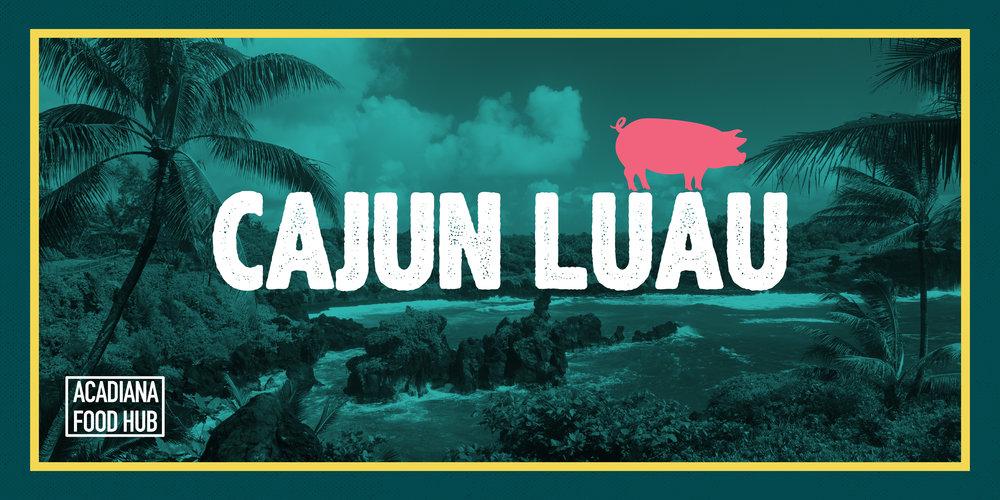 AFH-201807-Cajun-Luau-EventBrite-01.jpg