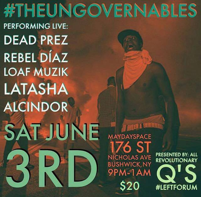 The Ungovernables | June 3rd | 9PM