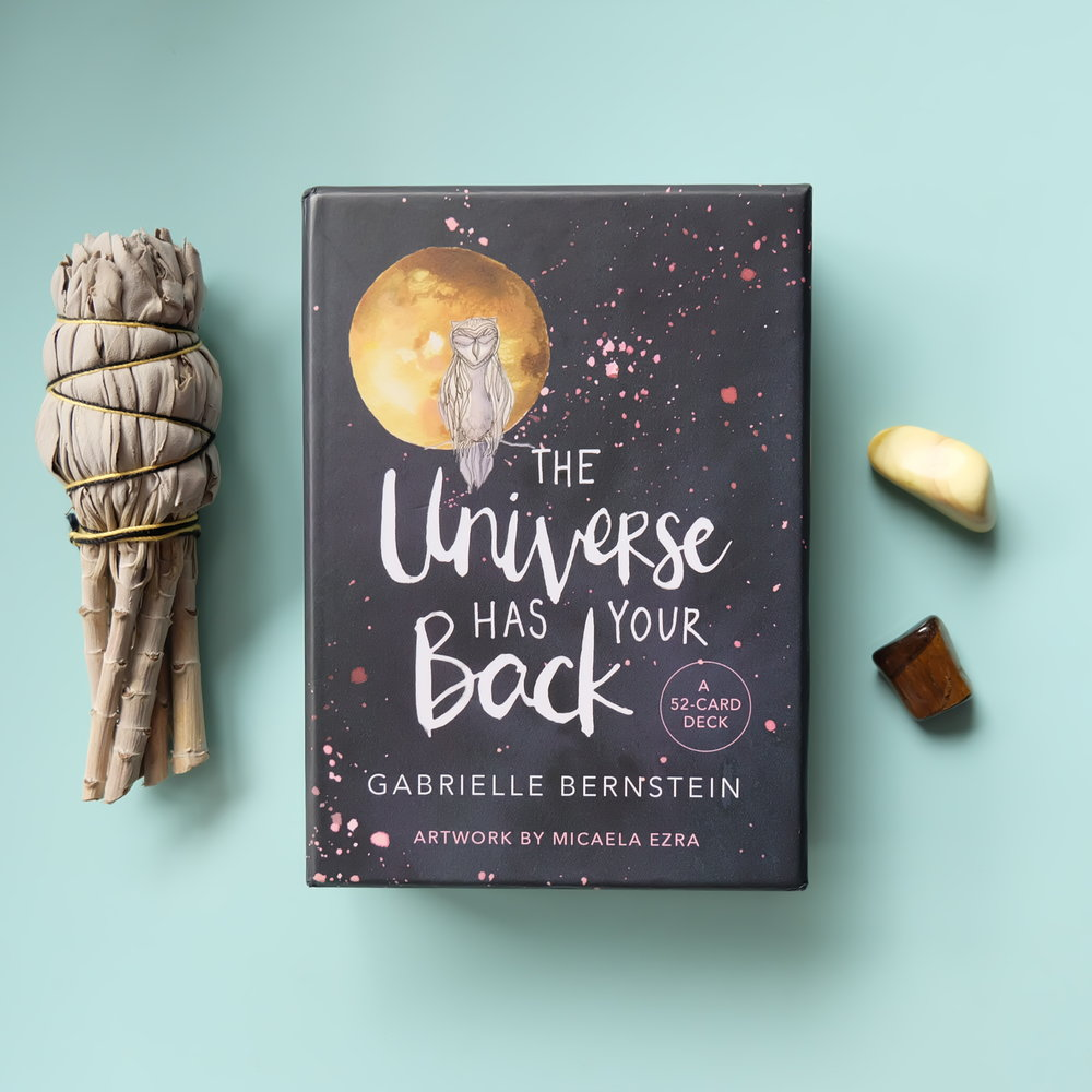 Deck used: The Universe Has Your Back (Gabrielle Bernstein, Hay House)