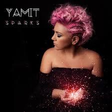 Album Cover: Sparks by Yamit - Photo by www.blakeezraphotography.com