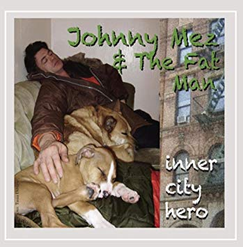 Inner City Hero - Johhny Mez