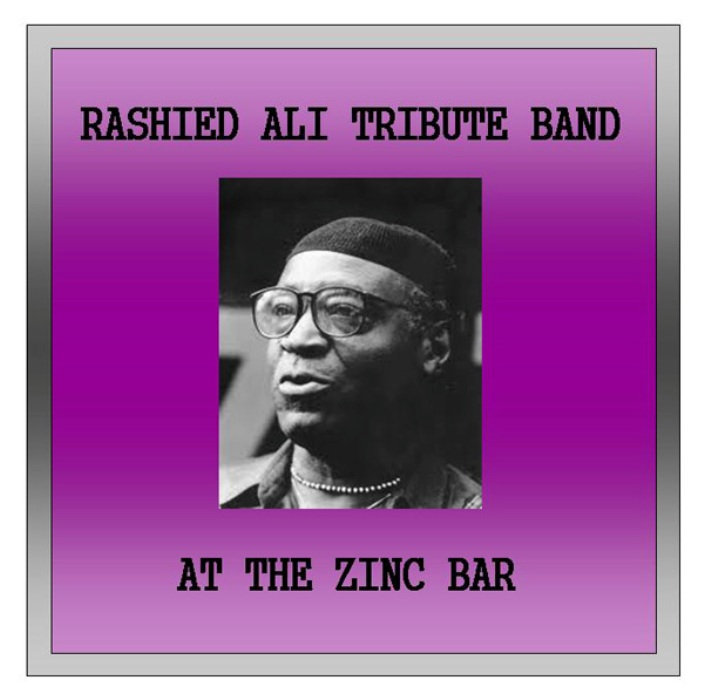 Rashied Ali tribute band at the Zinc Bar