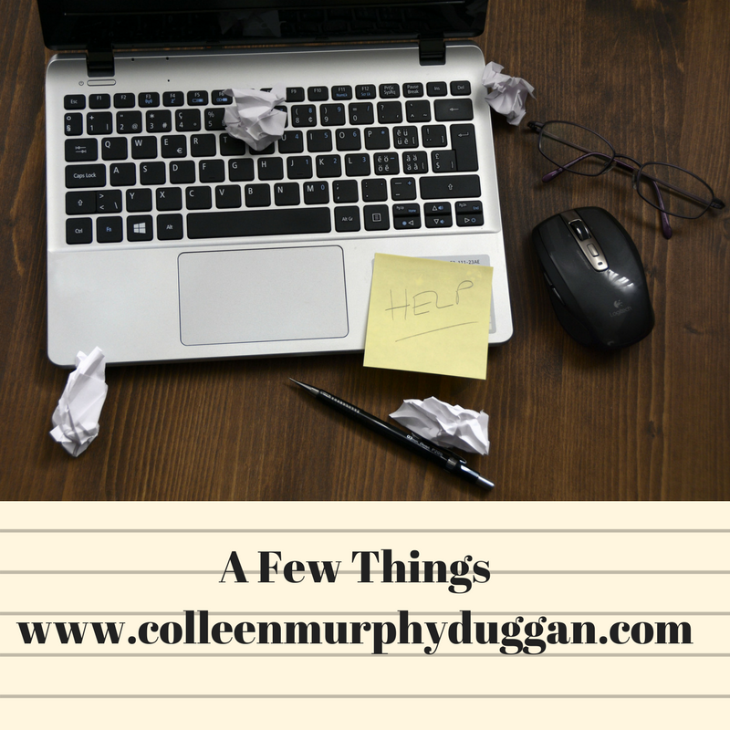 A few thingswww.colleenmurphyduggan.com.png