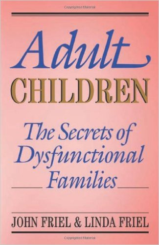 Adult Children Secrets of Dysfunctional Families.jpg