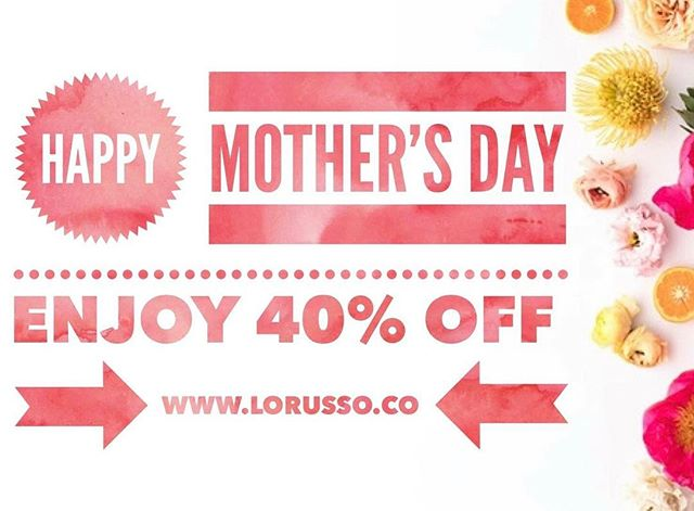 💕 Happy Mother's Day to all of you beautiful moms out there. I hope you are spoiled this weekend and know how appreciated you are 💕  In Honor of Motherhood, we are taking 40% off your entire order on www.LoRusso.Co, this is on top of items already marked down! 🛍 At checkout use code: MOMSDAY