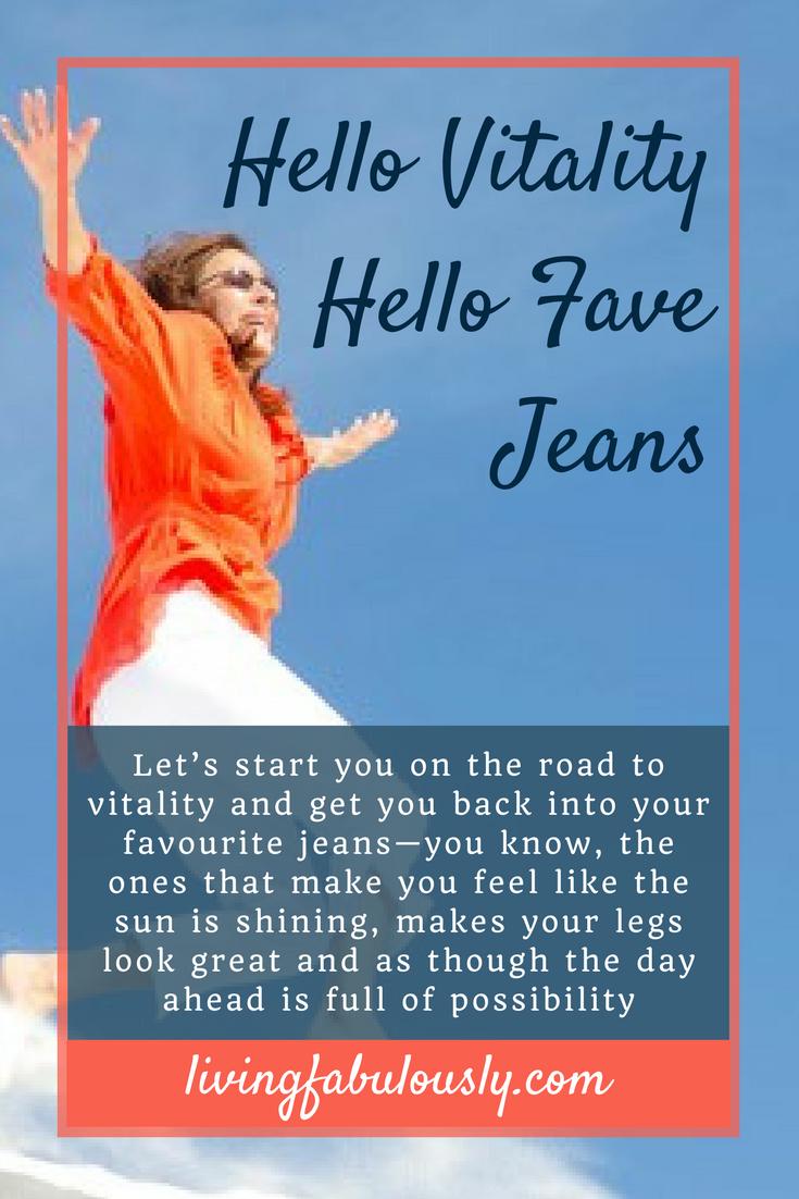 Hello Vitality Hello Fave Jeans