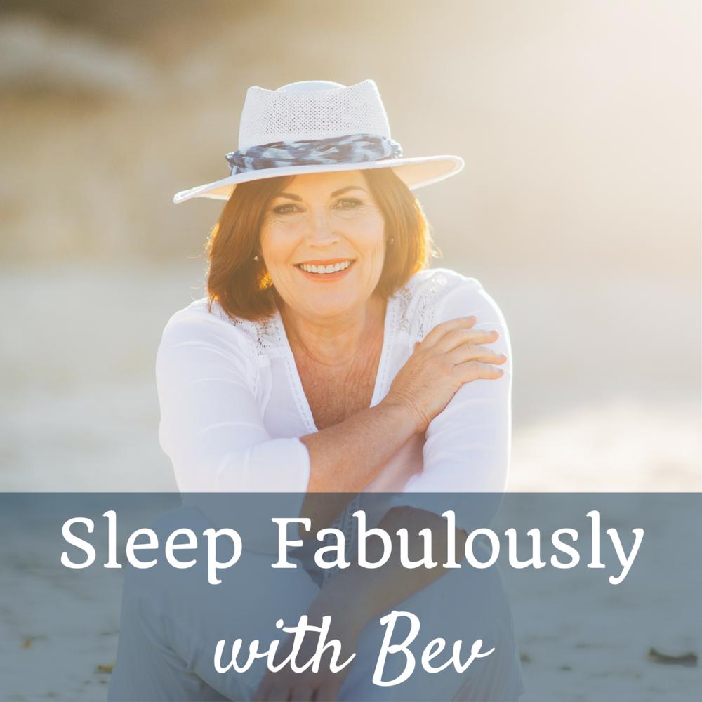 Sleep Fabulously with Bev