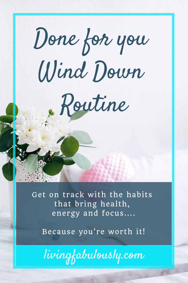 Done for you wind down routine from Living Fabulously with Bev for amazing quality sleep