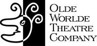 OLDE WORLDE THEATRE COMPANY