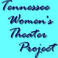 TENNESSEE WOMEN'S THEATRE PROJECT
