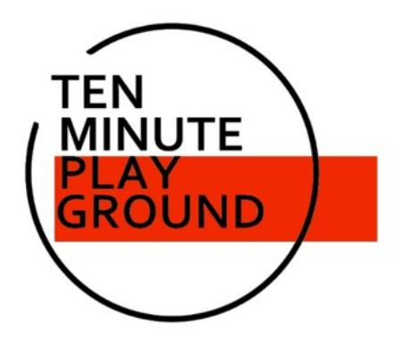 TEN MINUTE PLAYGROUND