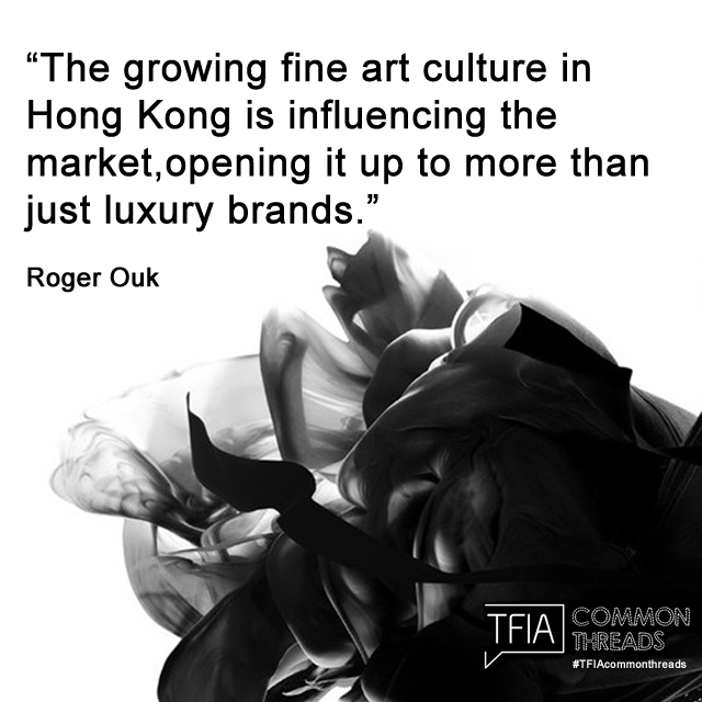 The growing fine art culture in Hong Kong is influencing the market, opening it up to more than just luxury brands - Roger Ouk Quote