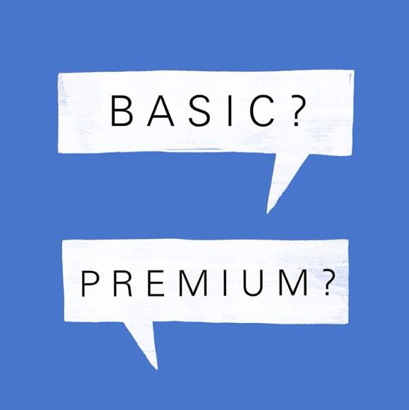 Basic or Premium