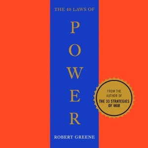 The 48 Laws of Power - By Robert Greene