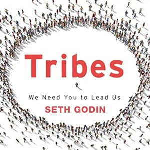 Tribes: We Need You to Lead Us - By Seth Godin