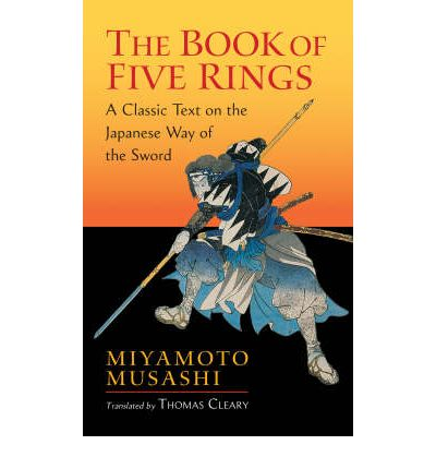 The Book of Five Rings - By Miyamoto Musashi