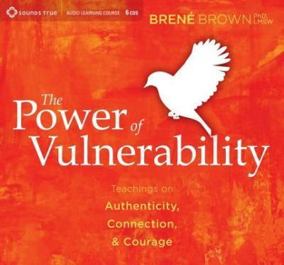 The Power of Vulnerability by Brené Brown - Rating: 8/10Completed: 26/11/2016Key Takeaway(s): Being vulnerable is being powerful.