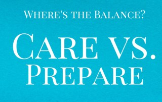 Care vs Prepare
