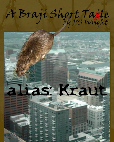 alias Kraut - A Braji Short Tale by PS Wright
