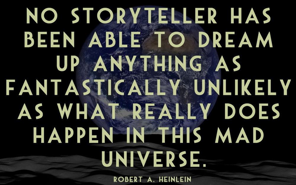 Heinlein quote - Earth Rise photo courtesy NASA