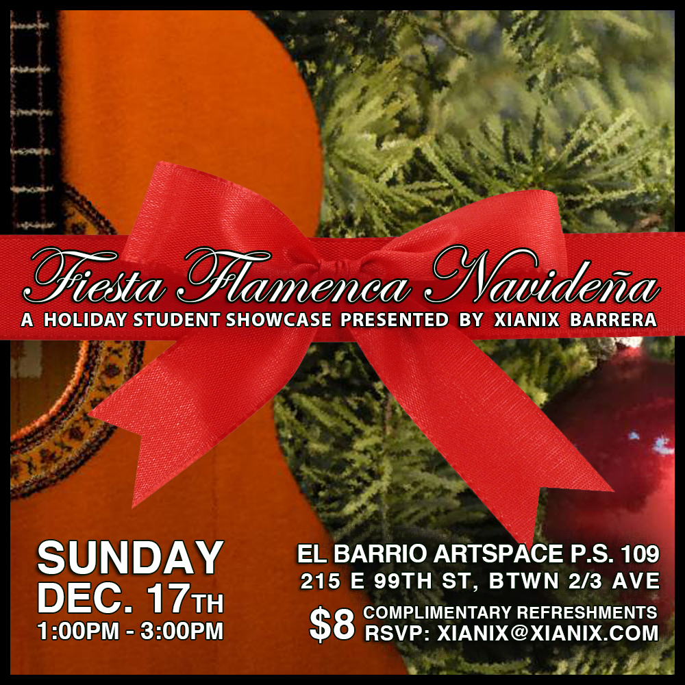 Fiesta Flamenca Navideña, Sunday, December 17  - Join us for an intimate and festive flamenco student showcase celebrating the hard work and dedication of my fabulous flamenco students this semester. Presenting my Advanced Beginner, Beginner, Kids Flamenco, and private students por Bulerias, Rumba, Tangos de Malaga, Sevillanas and much more!!!Complimentary food and beverage will be served with admission. Family friendly!Vamos a la fiesta!!!!