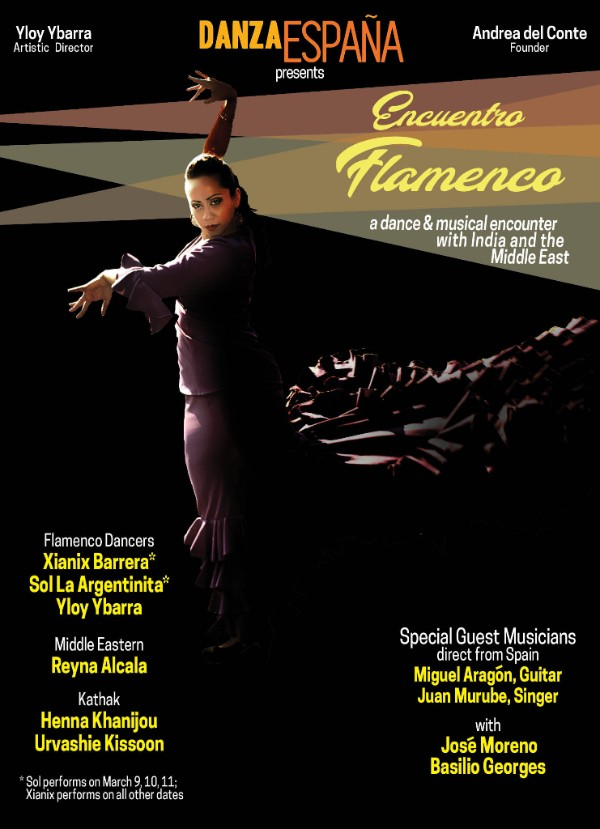 ENCUENTRO FLAMENCO presented by Danza EspañaMarch 2, 3, 4, 16, 17, 18, 23, 24 & 25Friday & Saturday 8pm, Sundays 4pmTHALIA SPANISH THEATER215 East 99TH STREET, ManhattanTuesday, March 20 - 7:30pmEL BARRIO ARTSPACE215 East 99TH STREET, ManhattanWednesday, March 21 - 7:00pmla nacional239 west 14th STREET, ManhattanPURCHASE TICKETS -