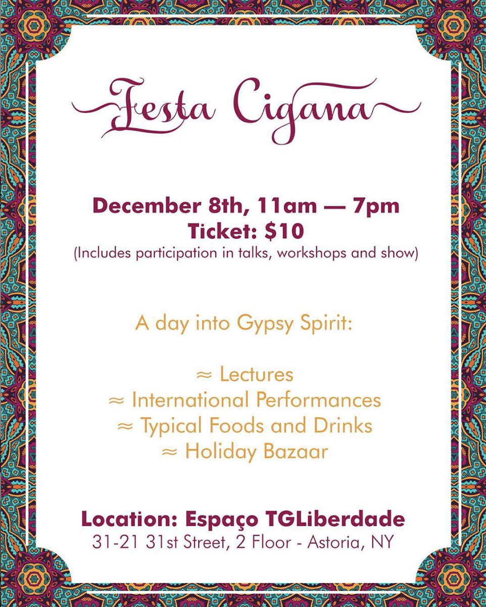 SATURDAY, DECEMBER 8THFlamenco Lecture / Performance at 2:00pm - FIESTA CIGANA, CELEBRATING ALL GYPSY CULTURESThis festival will celebrate the gypsy culture from around the world with typical foods, cultural programs, art, music, dance, bazar, lectures and workshops! Tickets available online.