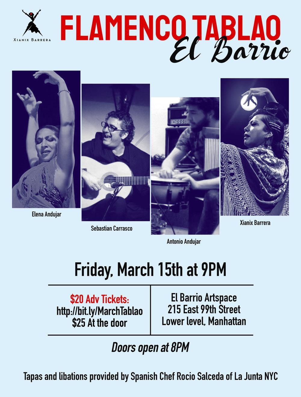 Fri. March 15th - 9pmMONTHLY FLAMENCO TABLAO SHOW - FLAMENCO TABLAO EL BARRIOFeaturing Guest Artists Elena Andujar, Antonio Andujar,Sebastian Carrasco and and Xianix Barrera.