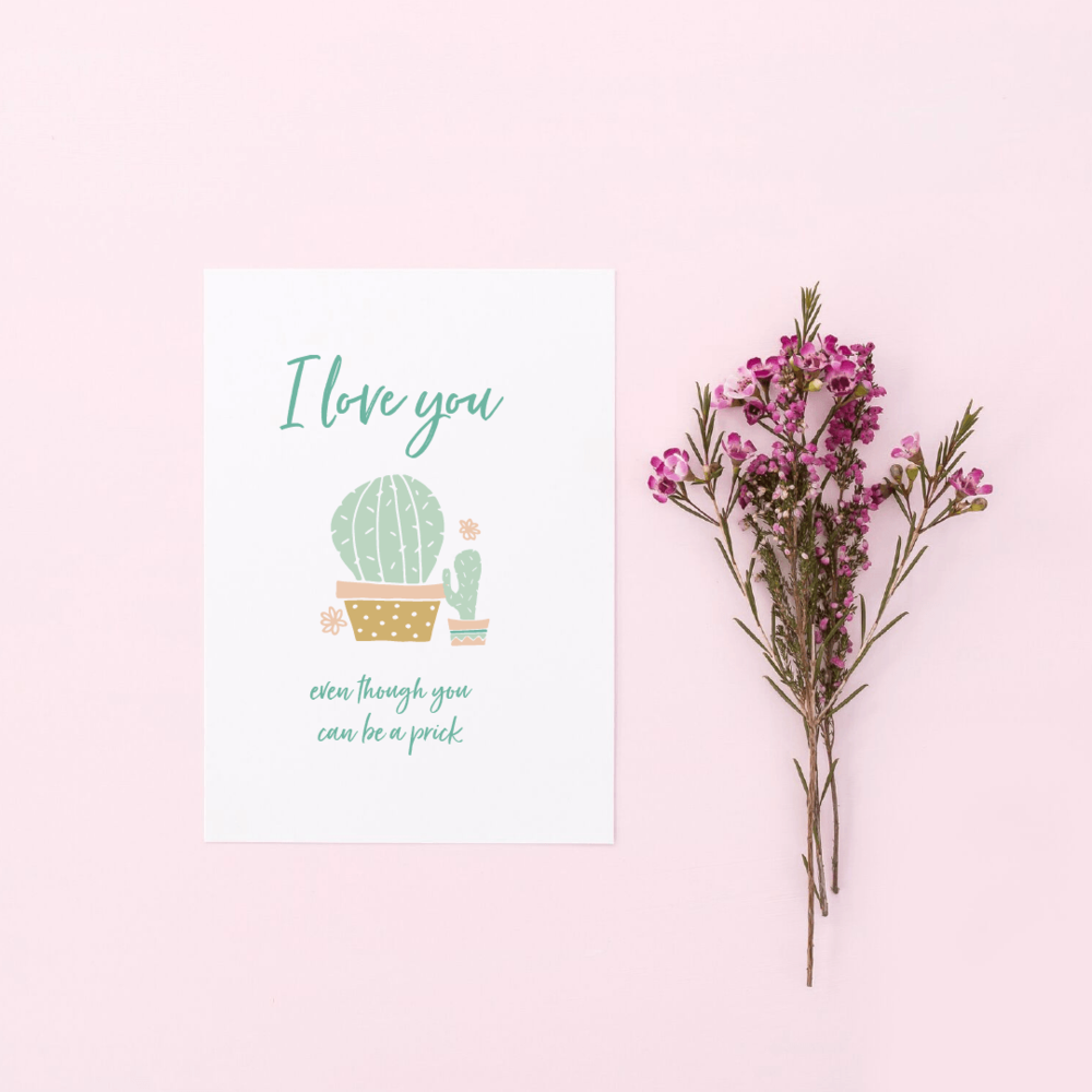 Free Valentine's Day card printables - I love you even though you can be a prick