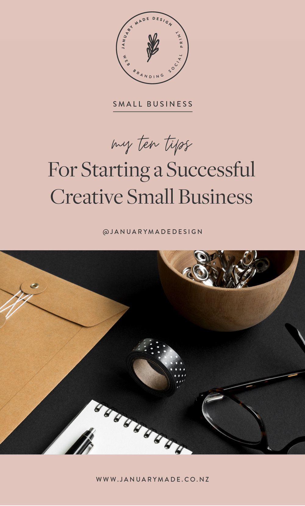Starting a Small Business - January Made Design