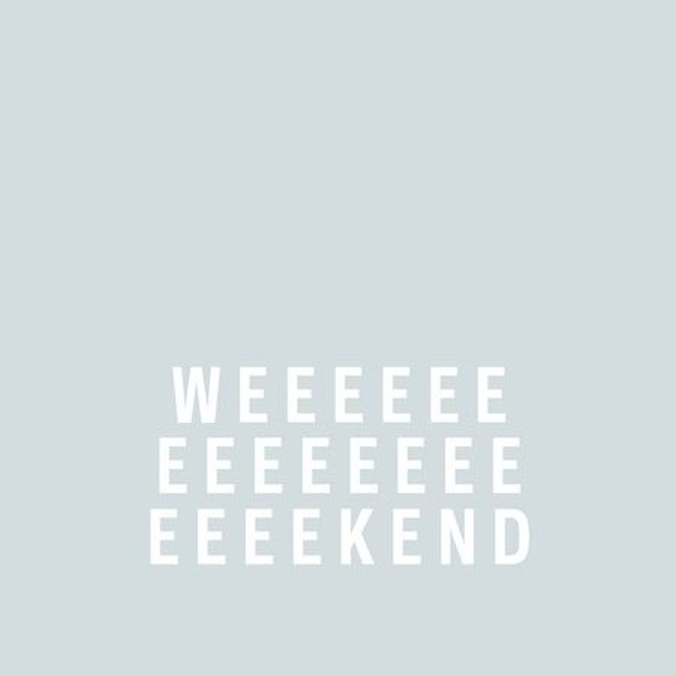 WEEEKEND || Enough said right? Enjoy lovely peeps! . . . . #instadaily #happydays #createhappy #creativehappylife #thatsdarling #nothingisordinary #instagood #beautifulmatters #happyheart #livecolorfully #thehappynow #pursuepretty #flashesofdelight #darlingdaily #darlingmovement #calledtobecreative #risingtidesociety