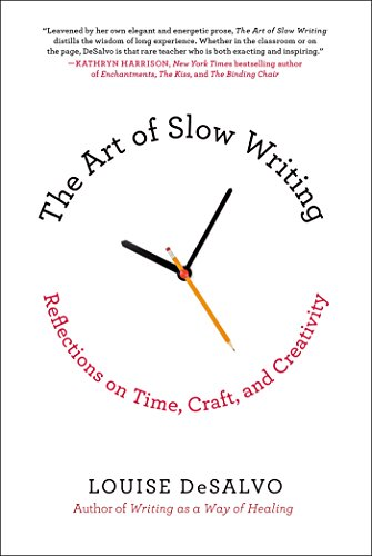 The-Art-of-Slow-Writing-Louise-DeSalvo.jpg