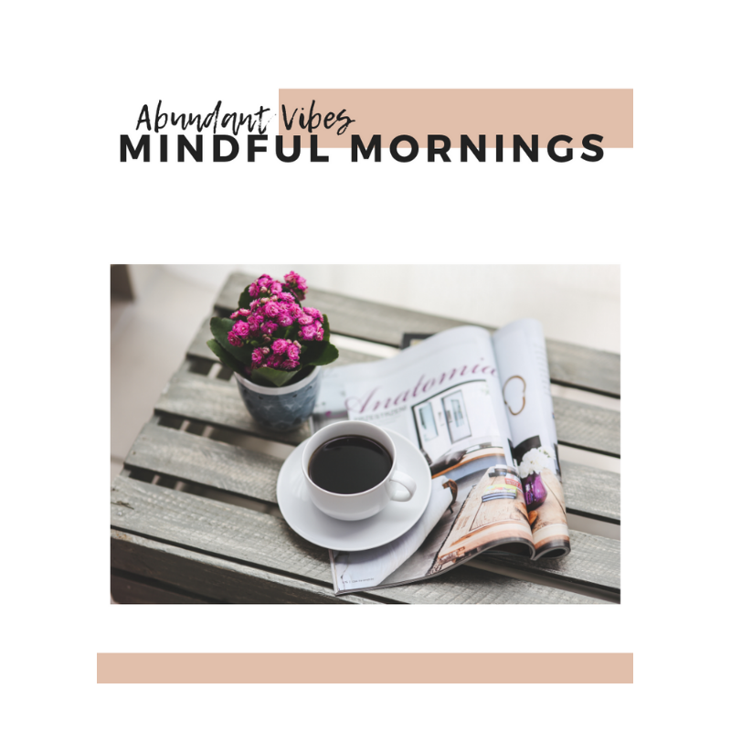 mindful mornings guide - A 12 page guide for creating mindful mornings through building a morning routine.