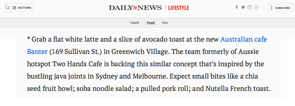 BANTER NEW YORK : NY DAILY NEWS [ NYDAILYNEWS.COM ] / Grab a flat white latte and a slice of avocado toast at the new Australian cafe Banter