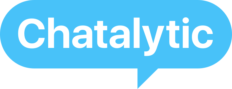 Chatalytic