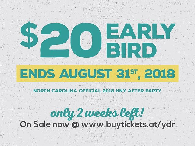 Only 2 weeks left to purchase Early Bird e-tixs for $20! For event & ticket details, please visit www.buytickets.at/ydr