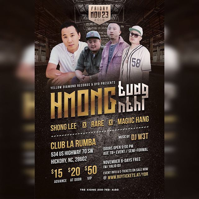 If you're Hmong Tuag Nthi, then join us at this after party in North Carolina on November 23rd with live performances by RARE, Shong Lee, and Magiic Hang! . E-tickets on Sale now @ buytickets.at/ydr . November B-Days free for General Admission Only.
