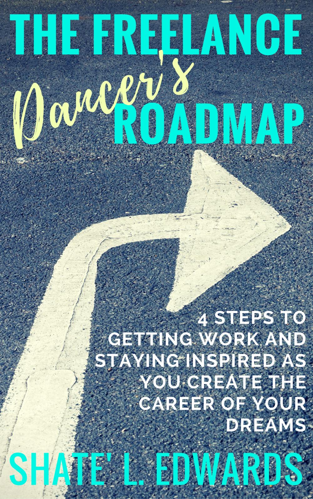 The Freelance Dancer's Roadmap - The Working Dancer