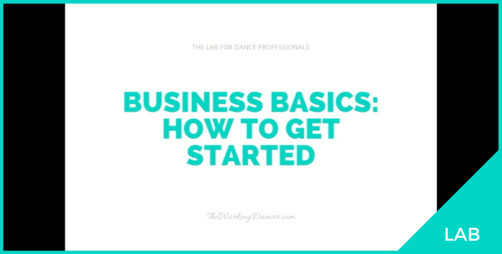 dance business how to get started dancerpreneur Career Tips The Working Dancer.png