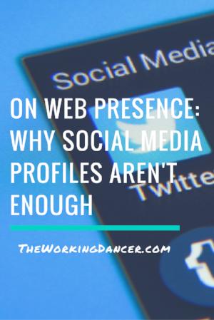 on web presence dance career tips dance blog - The Working Dancer Blog.png