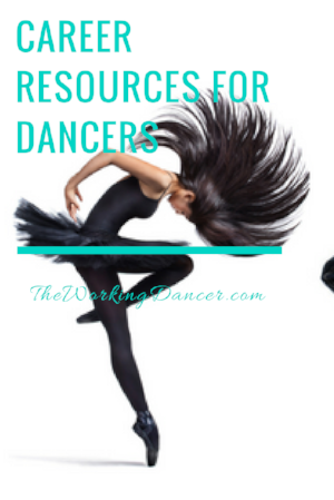 career resources for dancers dance career tips dance blog - The Working Dancer Blog.png