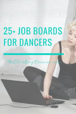 25 plus job boards for dancers dance career tips dance blog - The Working Dancer Blog.png