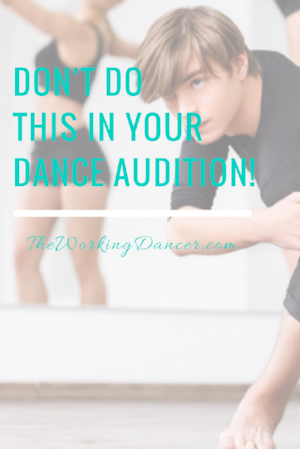 dance audition donts dance career tips - The Working Dancer Blog.png
