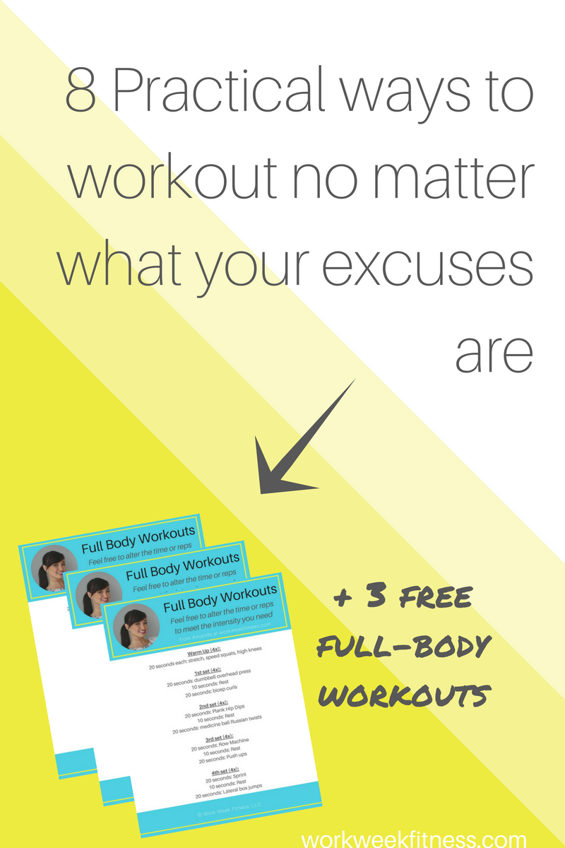 8 Ways to workout no matter what your excuses are